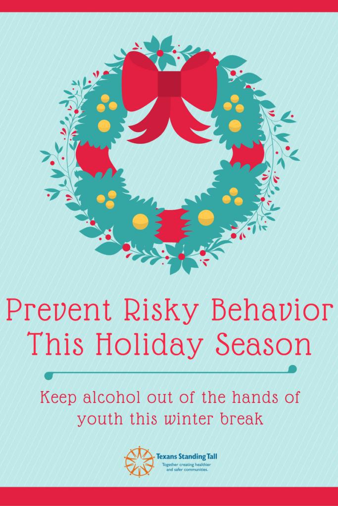 Prevent Risky Behavior This Holiday Season